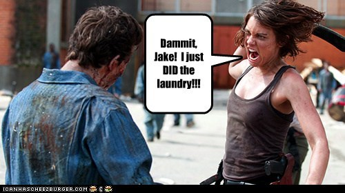 laundry,Jake,walker,Blood,dammit,Lauren Cohan,zombie,Maggie Greene,dirty,The Walking