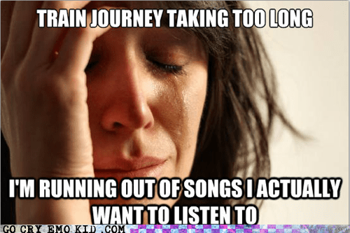 Songs,Music,ipod,First World Problems,train