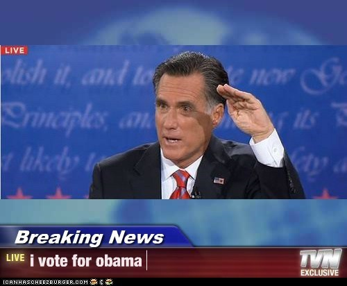 Breaking News - i vote for obama
