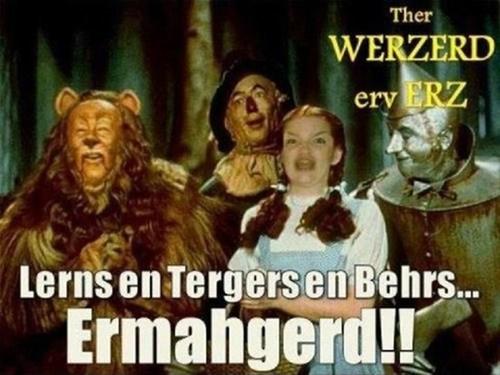 Ther Werzerd erv Erz!