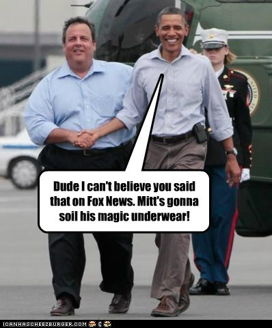 Dude I can't believe you said that on Fox News. Mitt's gonna soil his magic underwear!
