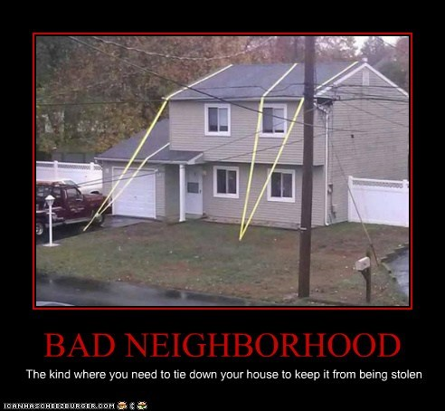 BAD NEIGHBORHOOD