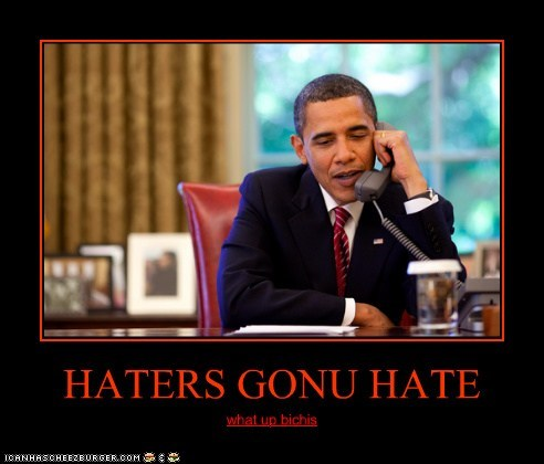 HATERS GONU HATE