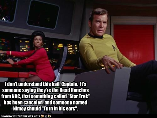 Captain Kirk,cancelled,hail,uhura,NBC,Star Trek,William Shatner,Shatnerday,Nichelle Nichols