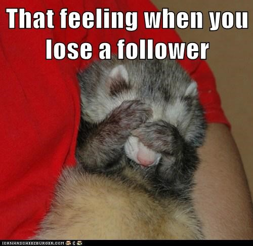 That feeling when you lose a follower