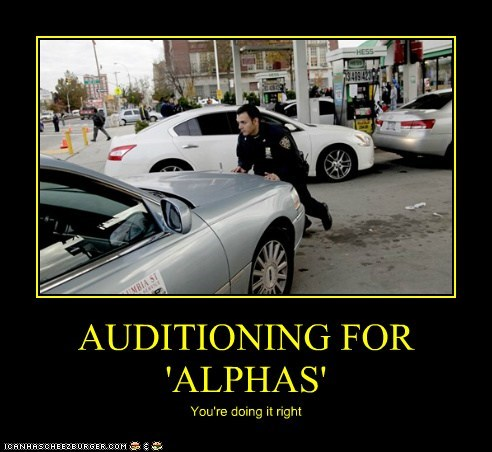 AUDITIONING FOR 'ALPHAS'