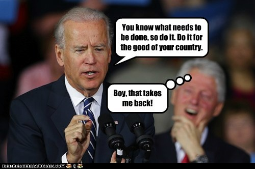 country,nostalgia,do it,pick-up line,reminiscing,joe biden,bill clinton
