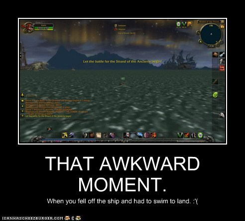 THAT AWKWARD MOMENT.