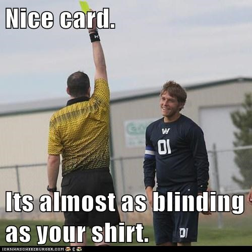 Nice card.  Its almost as blinding as your shirt.