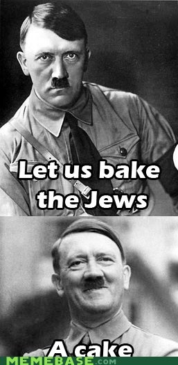Let us bake the Jews.