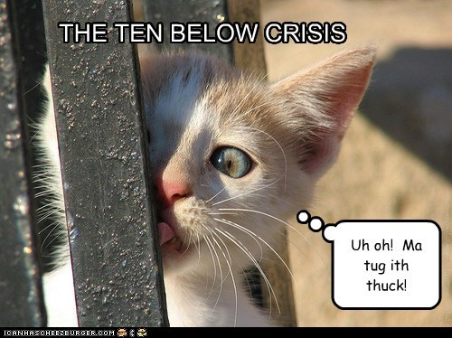 THE TEN BELOW CRISIS