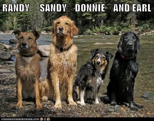 RANDY     SANDY    DONNIE    AND EARL