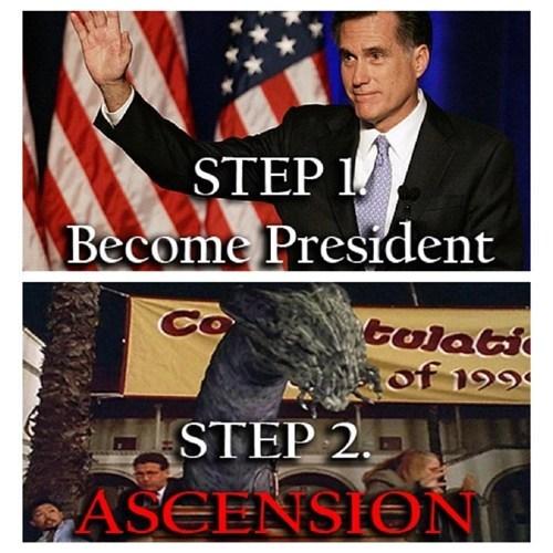 ascension,Mitt Romney,step 1,president,Buffy the Vampire Slayer,step 2