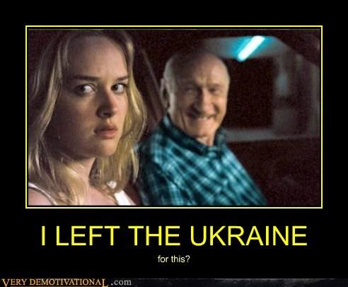 I LEFT THE UKRAINE