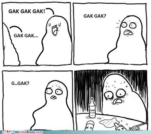 For Gak's Sake!