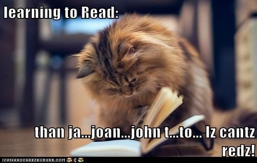 learning to Read:  than ja...joan...john t...to... Iz cantz redz!