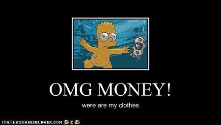 OMG MONEY!