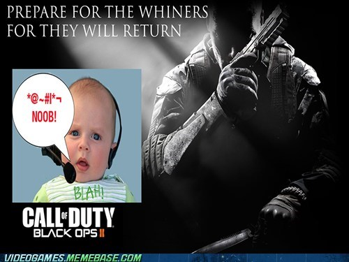 noob,Babies,call of duty,black ops 2