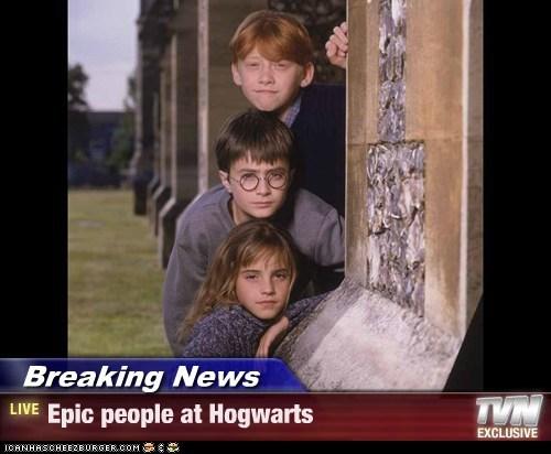 Breaking News - Epic people at Hogwarts