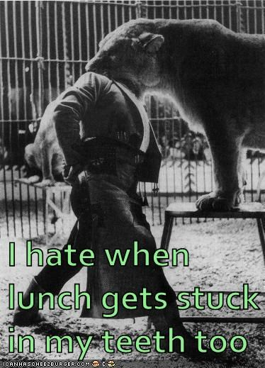 I hate when lunch gets stuck in my teeth too