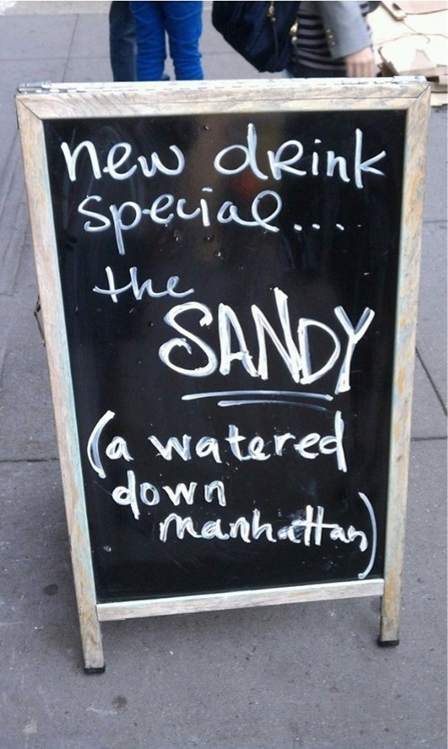 drink special,sandy,manhattan,too soon,watered down