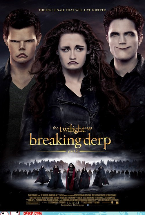 Twilight: Breaking Derp
