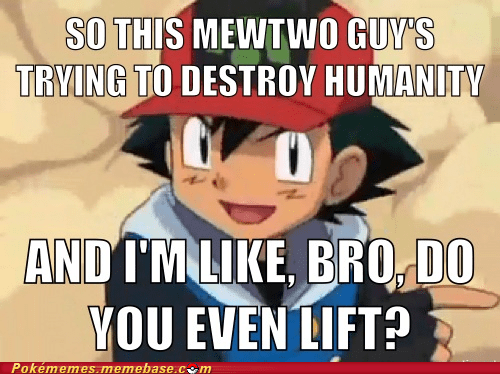 I Mean, Come on Mewtwo...