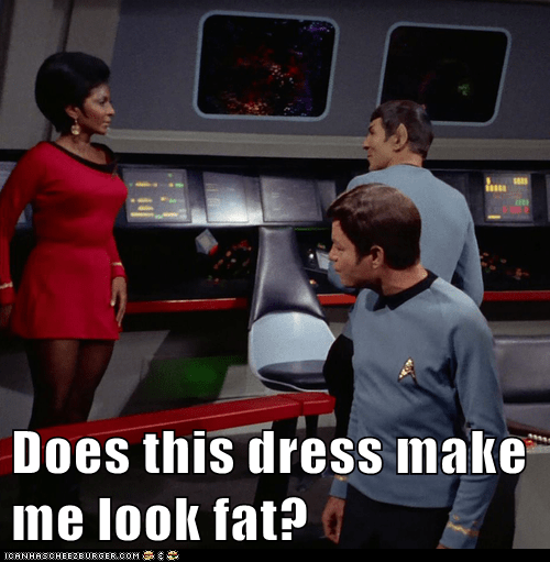 Does this dress make me look fat?