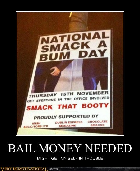 BAIL MONEY NEEDED