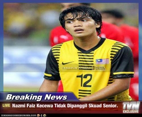 Breaking News - Nazmi Faiz Kecewa Tidak Dipanggil Skuad Senior.