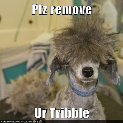 Plz remove  Ur Tribble