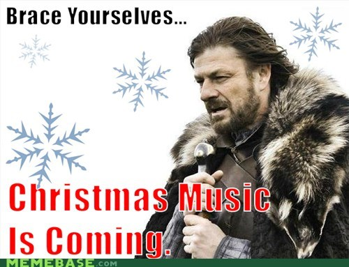 christmas music,brace yourselves,winter