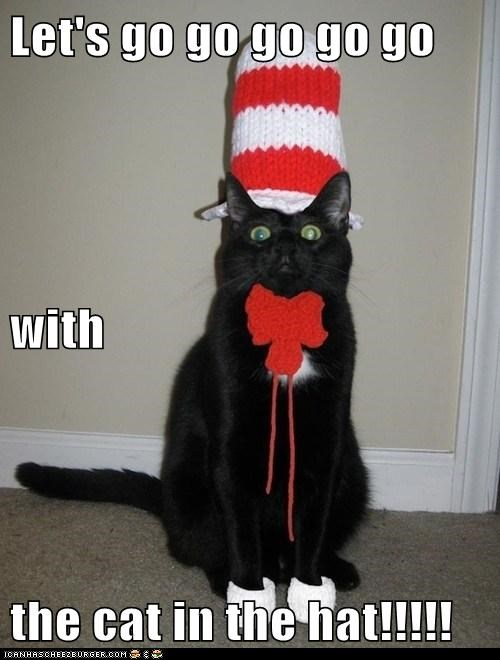 Let's go go go go go with the cat in the hat!!!!!