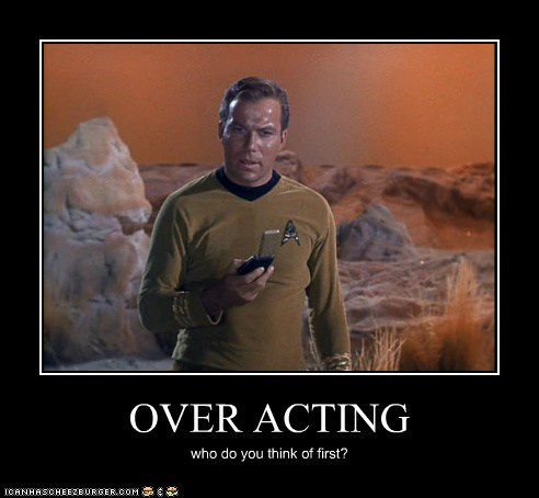 Captain Kirk,overacting,first,Star Trek,William Shatner,Shatnerday