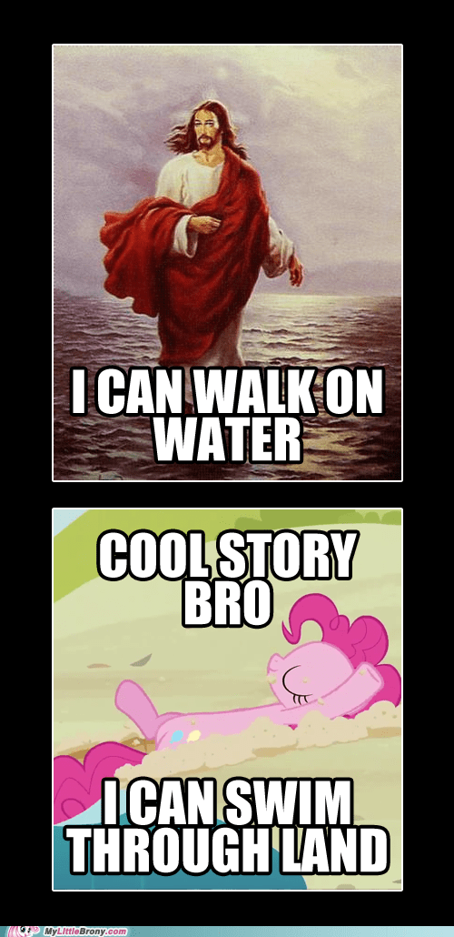 jesus,pinkie pie,swim on land