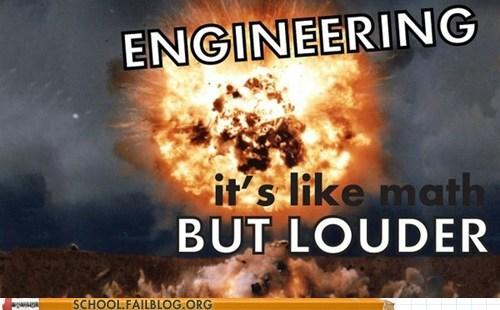 explosions,engineering,louder,majors,math