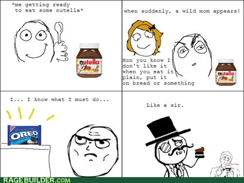 determined,Oreos,nutella,true story,sir,food