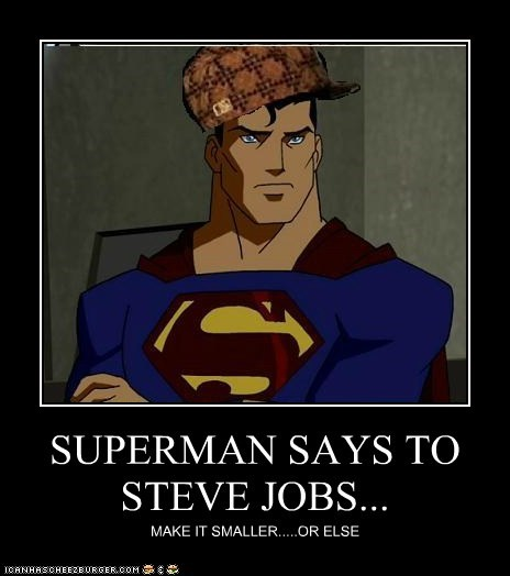 SUPERMAN SAYS TO STEVE JOBS...
