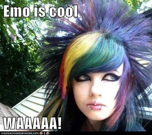 Emo is cool  WAAAAA!