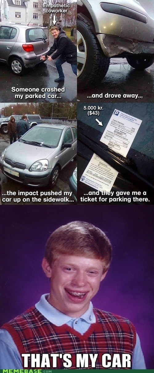 bad luck brian,cars,tickets