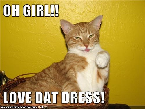 OH GIRL!!  LOVE DAT DRESS!