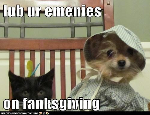 lub ur emenies  on fanksgiving
