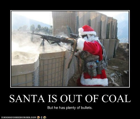 SANTA IS OUT OF COAL