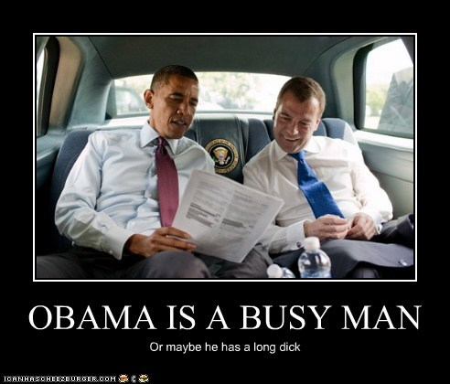 OBAMA IS A BUSY MAN