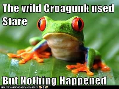 The wild Croagunk used Stare  But Nothing Happened