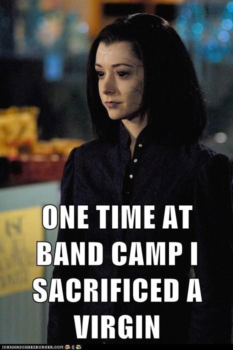 band camp,willow rosenberg,american pie,evil,Buffy the Vampire Slayer,sacrifice a virgin,alyson hannigan