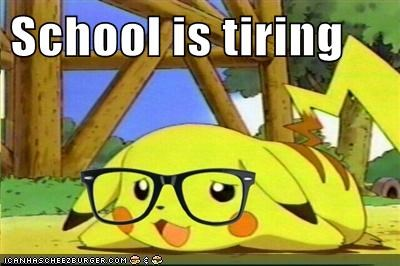 School is tiring