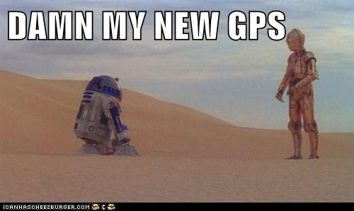DAMN MY NEW GPS