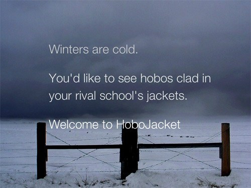 HoboJacket: The Politically Incorrect But Right Thing To Do