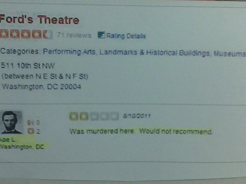 fords-theatre,abraham lincoln,not safe,yelp